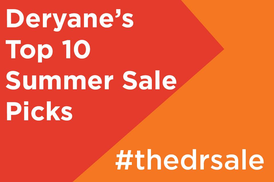 DR SALE: Deryane's Top 10 Sale Picks