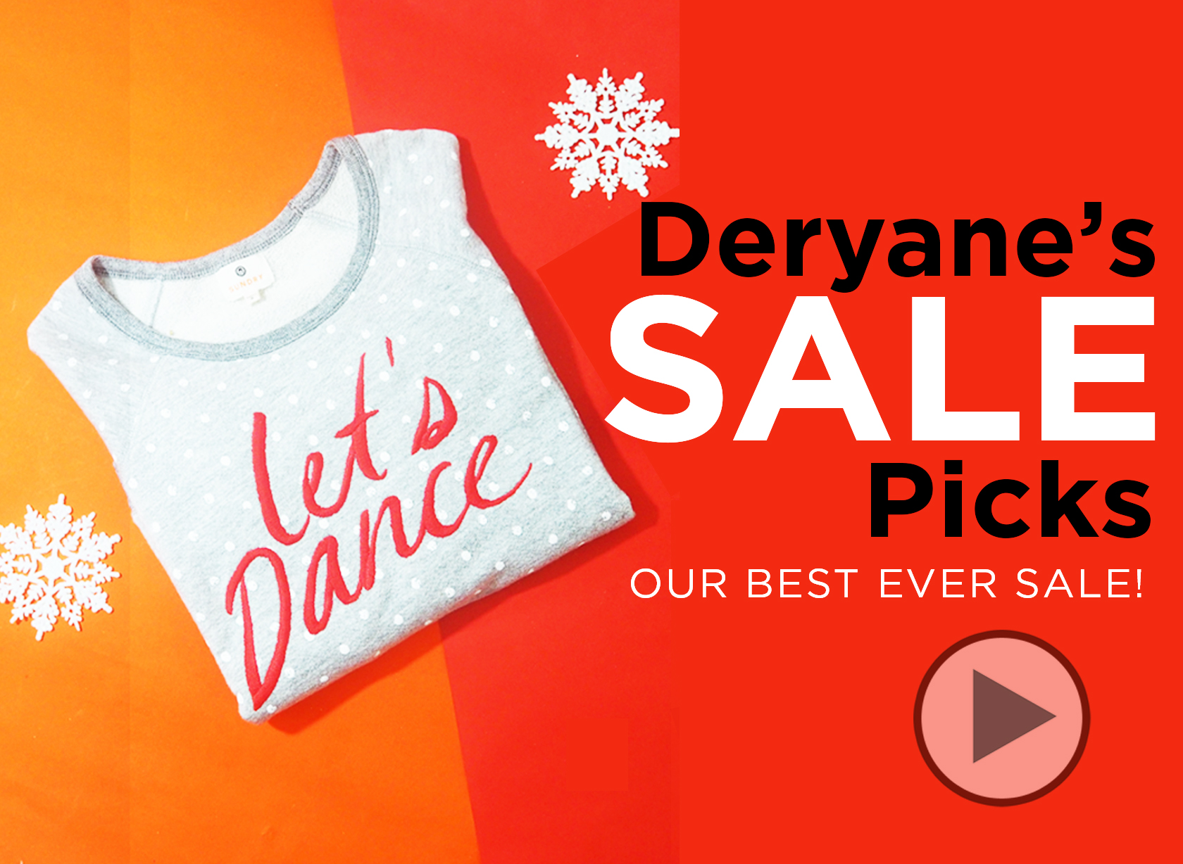 DERYANE'S TOP WINTER SALE PICKS VIDEO