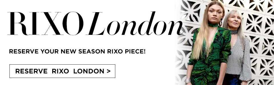 Rixo London Order