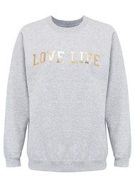 ON THE RISE 'Love Life' Sweatshirt - Grey & Gold